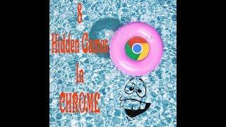8 hidden  games in chrome