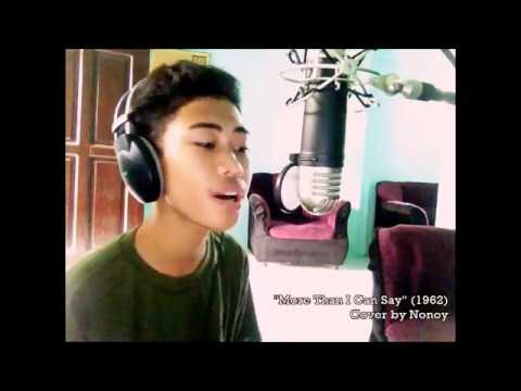 More Than I Can Say By Bobby Vee •| Cover By Nonoy |•
