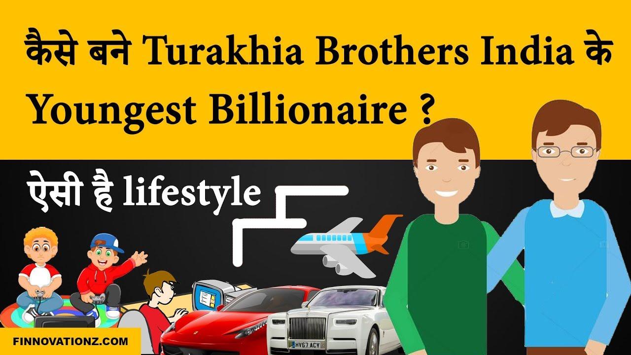 Story of India's Youngest Billionaire Turakhia Bros   FinnovationZ.com   Hindi