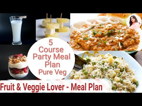 Full Party Meal Plan- 5 Course Plan, Fruit & Veggie Lover, Drinks, Starter, Main Course, Dessert