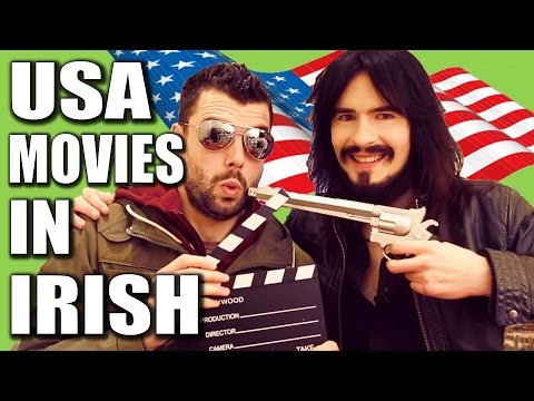 Irish People Try 'American Movie Quotes' in the 'Irish Langu