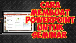 cara membuat powerpint seminar proposal