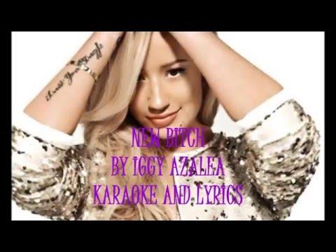 New Bitch - Iggy Azalea KARAOKE & lyrics HD