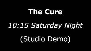 10.15 Saturday Night (Studio Demo)