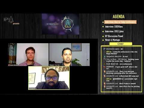 EOSRad.io #13 - Gee w/ Tulip Conference, EOSVibes, EOS.CYBEX, & Final BP Panel w/ Thomas Cox
