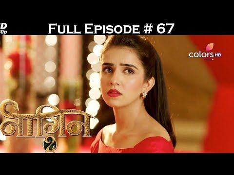 Naagin 2 - Full Episode 67 - With English Subtitles