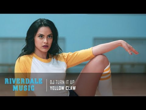 Yellow Claw - DJ Turn It Up | Riverdale 1x10 Music [HD]