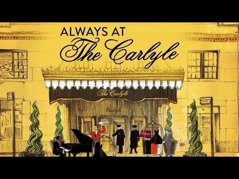 Always At The Carlyle - UK trailer