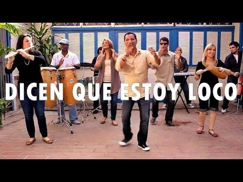 DICEN QUE ESTOY LOCO - Alabanza DC - Música Cristiana