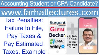 Tax Penalties:  Failure to File, Pay Taxes \u0026 Pay Estimated Taxes.