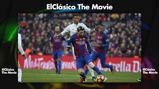 El Clásico The Movie - May 6th, 2018