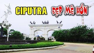 Đẹp mê hồn khu đô thị Nam Thăng Long (CIPUTRA) Hà Nội