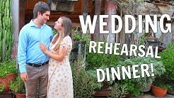 WEDDING REHEARSAL DINNER! OUR GROOMSMEN + BRIDESMAIDS GIFTS!