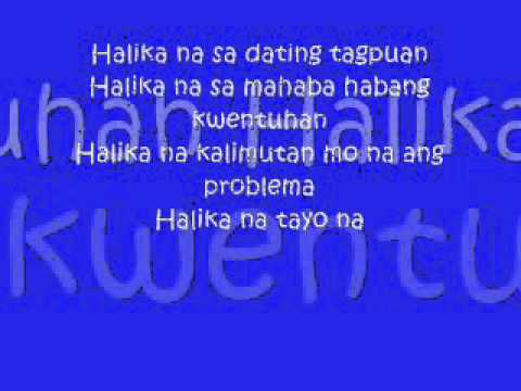halika na sa dating tagpuan song