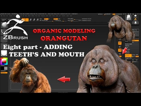 Organic Modeling - ORANGUTAN Part 8 ADDING TEETH'S AND MOUTH in Zbrush 4R7