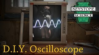 How to make an OSCILLOSCOPE