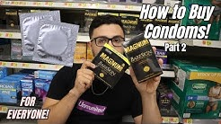 HOW TO BUY CONDOMS! FULL GUIDE! (FOR BEGINNERS!)