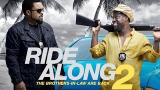 Ride Along 2 (available 04/26)