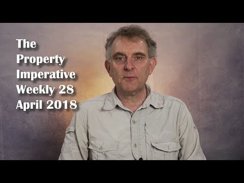 The Property Imperative Weekly - 28 April 2018