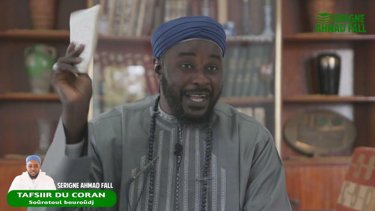 Tafsiir du Coran - Soûratoul bouroûdj (N°85) - par Serigne Ahmad Fall