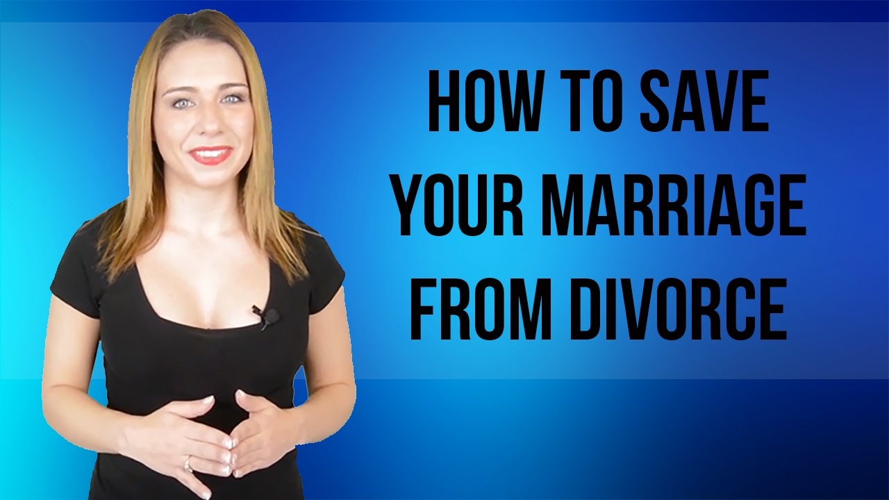 How to Save Your Marriage from Divorce - YouTube