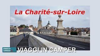 La Charité sur Loire - Bourgogne en camping-car ( Borgogna in camper)