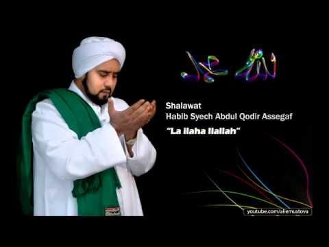 Habib Syech   La ilaha Ilallah