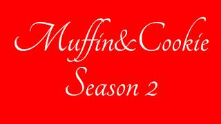 """Muffin&Cookie Show"" {S2} Chapter 11-2/?"