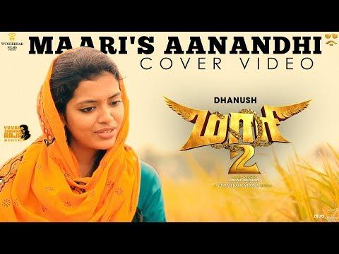 Maari's Aanandhi - Maari 2 | Cover by M M Monissha | Yuvan Shankar Raja | Dhanush | Balaji Mohan