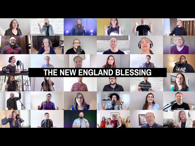"The New England Blessing - Churches sing ""The Blessing"" over New England"