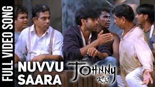 Nuvvu Saara Full Video Song | Johnny Video Songs | Pawan Kalyan | Ramana Gogula | Geetha Arts