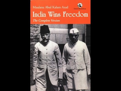 the book india wins freedom is the autobiography of