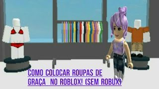 How to put clothes/how to change your Skin on ROBLOX for free! (without Robux)