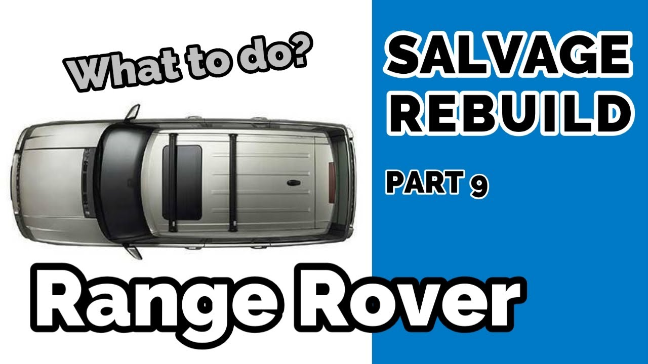 Salvage Range Rover L322 Repair or Replace Roof | Part 9