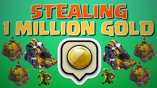 Stealing ONE MILLION GOLD From A Maxed Base! | Clash of Clans