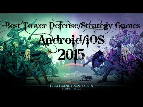 Best (Android/iOS) Tower Defense/Strategy Games 2015