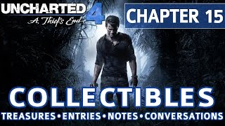 uncharted 4 chapter 15 all collectible locations treasures journal entries notes conversations