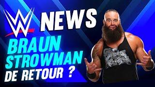 La WWE veut le retour de Braun Strowman ! WWE NEWS