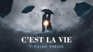 T-killah - C'est la vie (feat. Enesse) (Премьера трека, 2018)