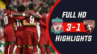 Pre - season  || Liverpool vs Torino || 3 - 1 || Goal & Highlights