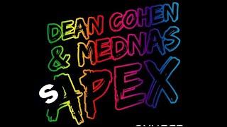 Dean Cohen & Mednas - Apex (Original Mix)