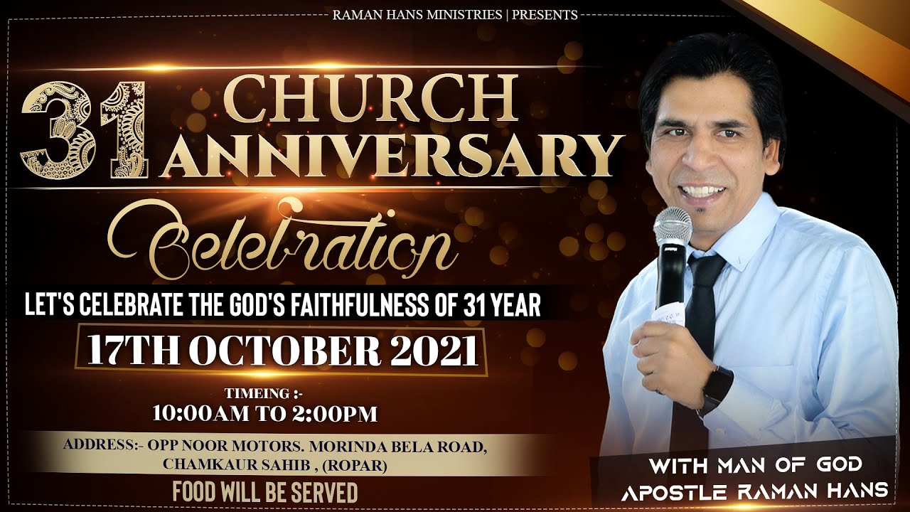 Download Sunday  Celebration 31st Church Anniversary   Join Live 🔴    RAMAN HANS MINISTRIES (17-10-2021)