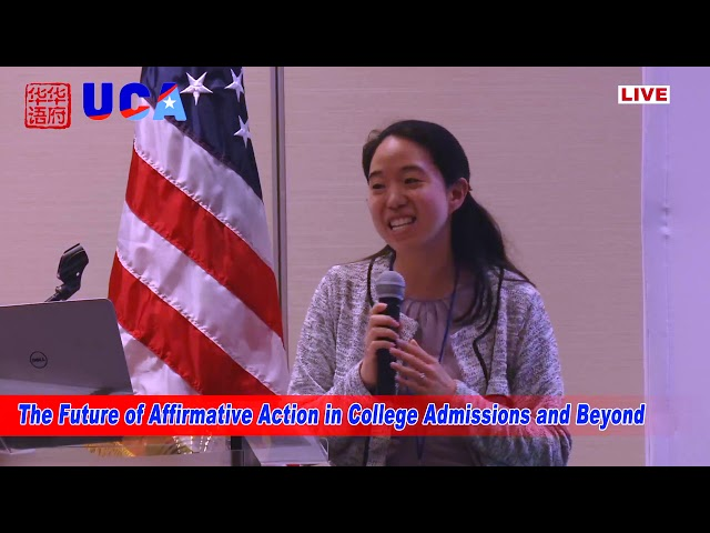 2018 Chinese American Convention   The Future of Affirmative Action in College Admissions and Beyond