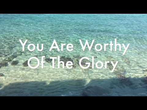 MATTIE NOTTAGE-WORTHY of The Glory (Song/Lyrics). A Worship Experience (Album)