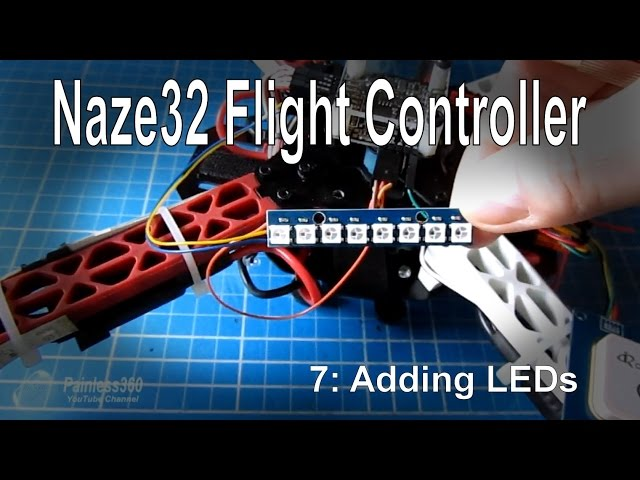 (7/8) Naze32 Flight Controller – Adding LEDs (WS2812/WS2811)