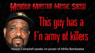 Hassan Campbell on no more Bam media coverage and Afrika Bambaataa's power -This Guy Has A F'n Army
