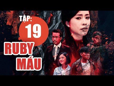 Ruby Máu - Tập 19   Phim hình sự Việt Nam hay nhất 2019   ANTV