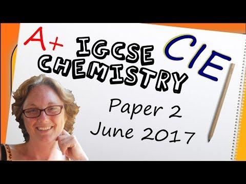 Exam Practice - IGCSE Chemistry Paper 2 (CIE) Summer 2017
