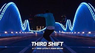 Third Shift   Greg Lutzka & Robin Bolian in Dubai 4K