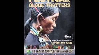 Bande Annonce Festival des Globe-trotters 2013